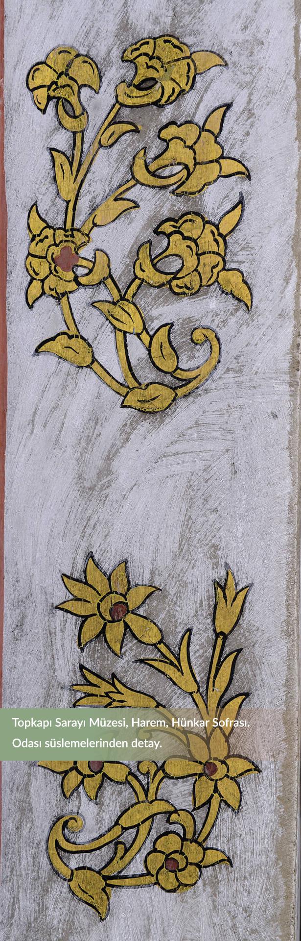 42180562f1df4 Kanunî Sultan Süleyman zamanını izleyen dönemlerde sarayın ve halkın günlük  yaşamında kullanılan eşyalardaki süslemelerin de çoğunda çiçek motifleri  vardır.